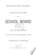 Annual Report of the Board of School Directors of the City of Milwaukee