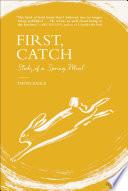 First  Catch