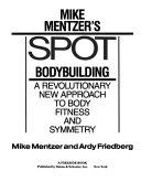 Mike Mentzer s Spot Bodybuilding