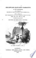 Sir Edward Seaward s Narrative of his shipwreck  and consequent discovery of certain islands in the Caribbean Sea  with a detail of many extraordinary and highly interesting events     as written in his own diary   By William Ogilvie Porter   Edited by  and sometimes attributed to Miss Jane Porter