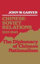 Chinese Soviet Relations 1937 1945
