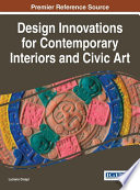 Design Innovations for Contemporary Interiors and Civic Art Book