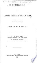 A Compilation Of The Laws Of The State Of New York Book PDF
