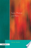 Fears  Phobias and Panic