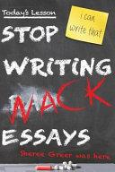 Stop Writing Wack Essays
