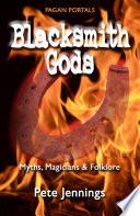 Pagan Portals   Blacksmith Gods Book