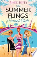 The Summer Flings Travel Club  A Fun  Flirty and Hilarious Beach Read Book