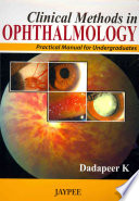 Clinical Methods In Ophthalmology Practical Manual For Undergraduates