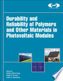 Durability and Reliability of Polymers and Other Materials in Photovoltaic Modules Book