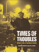 Times of Troubles: Britain's War in Northern Ireland Pdf/ePub eBook