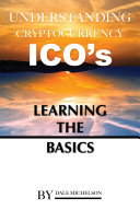 Understand Cryptocurrency Ico   s  Learning the Basics