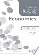 Cambridge IGCSE and O Level Economics Workbook