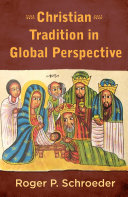 Christian Tradition in Global Perspective