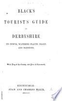 Black s Tourist s Guide to Derbyshire  etc Book