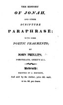 The History of Jonah, and Other Scripture Paraphrase; with Some Poetic Fragments