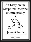 Pdf An Essay on the Scriptural Doctrine of Immortality (Start Classics) Telecharger