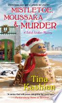 Mistletoe Moussaka And Murder Book PDF