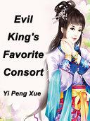 Evil King s Favorite Consort
