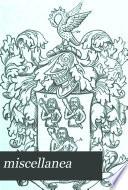 Miscellanea Genealogica Et Heraldica