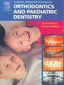 Clinical Problem Solving In Orthodontics And Paediatric Dentistry Book PDF
