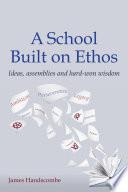 A School Built on Ethos