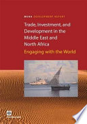 Trade Investment And Development In The Middle East And North Africa