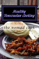 Healthy Venezuelan Cooking