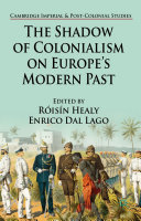 The Shadow of Colonialism on Europe's Modern Past [Pdf/ePub] eBook