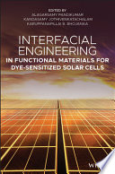 Interfacial Engineering in Functional Materials for Dye Sensitized Solar Cells