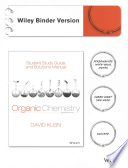 Student Study Guide and Solutions Manual to accompany Organic Chemistry 2e Binder Ready Version