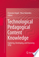 Technological Pedagogical Content Knowledge