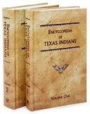 Encyclopedia of Texas Indians