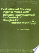 Evaluation of Sticking Agents Mixed with Bacillus Thuringiensis for Control of Douglas fir Tussock Moth