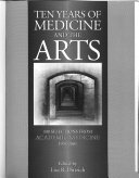 Ten Years of Medicine and the Arts