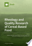 Rheology and Quality Research of Cereal-Based Food