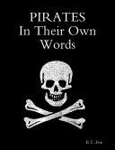 Pirates In Their Own Words Pdf/ePub eBook