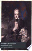 Memoirs Of The Life Of Sir Walter Scott Bart