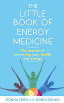 The Little Book of Energy Medicine