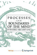 Processes and Boundaries of the Mind Book