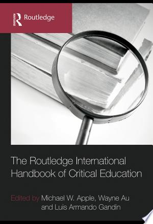 Download The Routledge International Handbook of Critical Education Free Books - Dlebooks.net