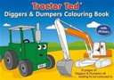 TRACTOR TED DIGGERS   DUMPERS COLOURING
