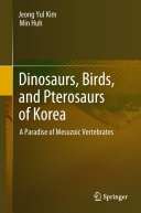 Dinosaurs  Birds  and Pterosaurs of Korea