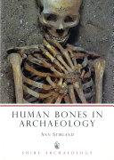 Human Bones in Archaeology