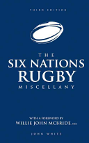 Six Nations Rugby Miscellany  Third Edition