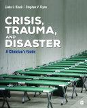 Crisis  Trauma  and Disaster
