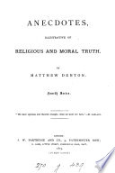 A book of anecdotes, religious, interesting and practical