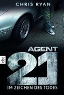 Agent 21 - Im Zeichen des Todes [Pdf/ePub] eBook