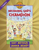 Becoming God's Champion