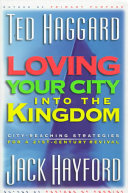 Loving Your City Into the Kingdom Book