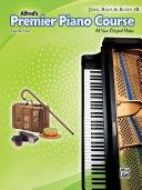 Premier Piano Course  Jazz  Rags   Blues Book 2B